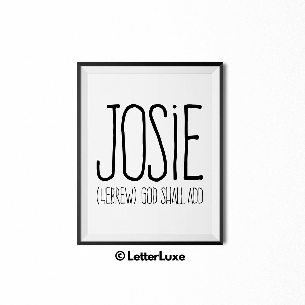 Josie Name Meaning Art - Printable Birthday Gift