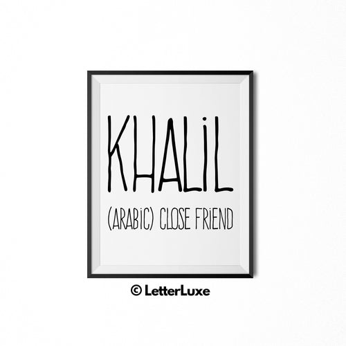 Khalil Printable Kids Gift - Name Meaning Wall Decor - Baby Boy Bedroom Idea - LetterLuxe