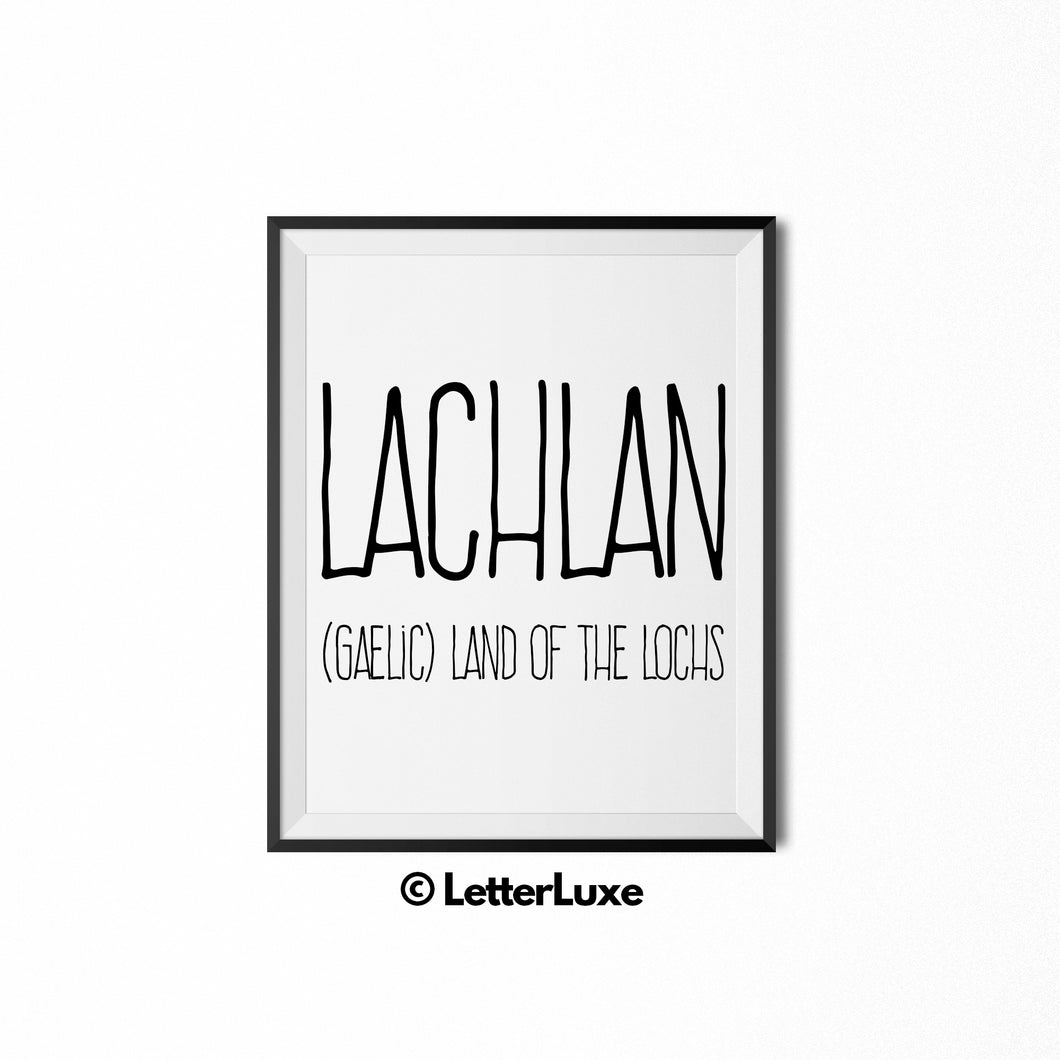 Lachlan Printable Kids Gift - Name Meaning Wall Decor - Baby Boy Bedroom Idea