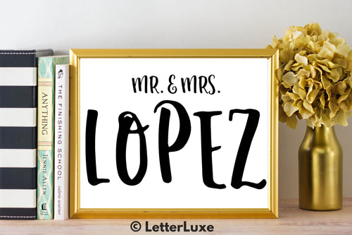 Mr. & Mrs. Lopez - Personalized Last Name Gallery Wall Art Print - Digital Download - LetterLuxe - LetterLuxe