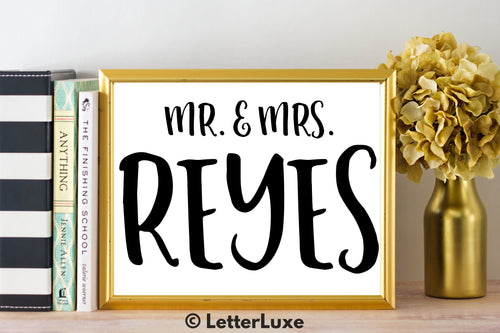 Mr. & Mrs. Reyes - Personalized Last Name Gallery Wall Art Print - Digital Download - LetterLuxe - LetterLuxe