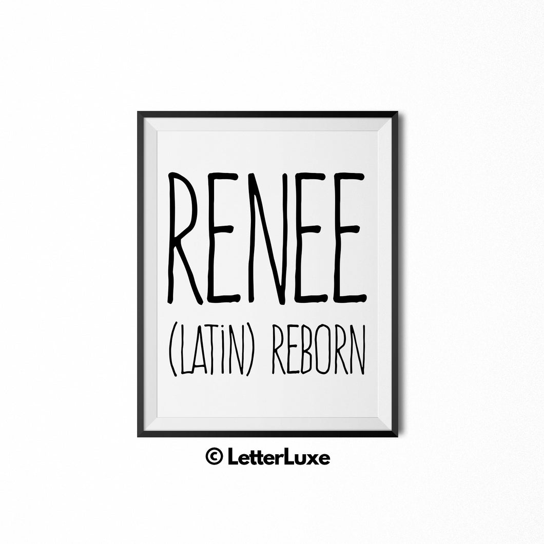 Renee Name Meaning Print - Printable Birthday Gift - Personalized Baby Shower Decorations - LetterLuxe