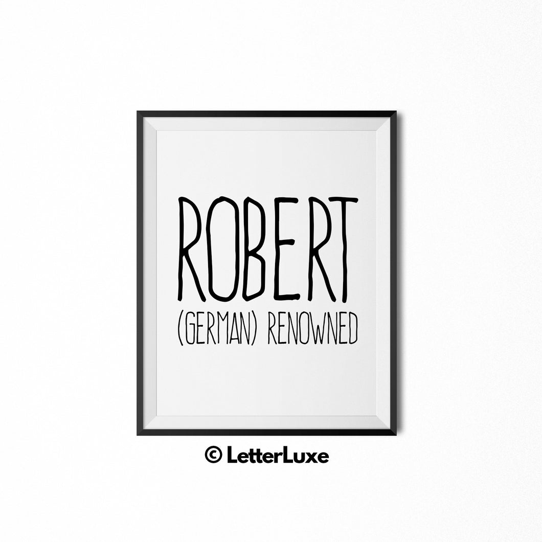 Robert Name Definition Wall Art - Printable Baby Shower Gift for Boys - LetterLuxe