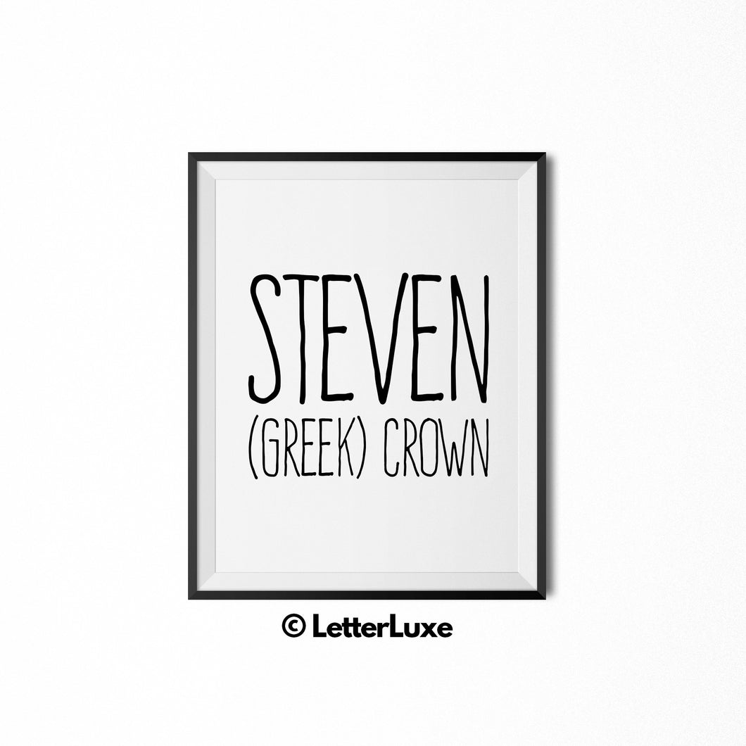Steven Name Meaning - Nursery Wall Decor - LetterLuxe