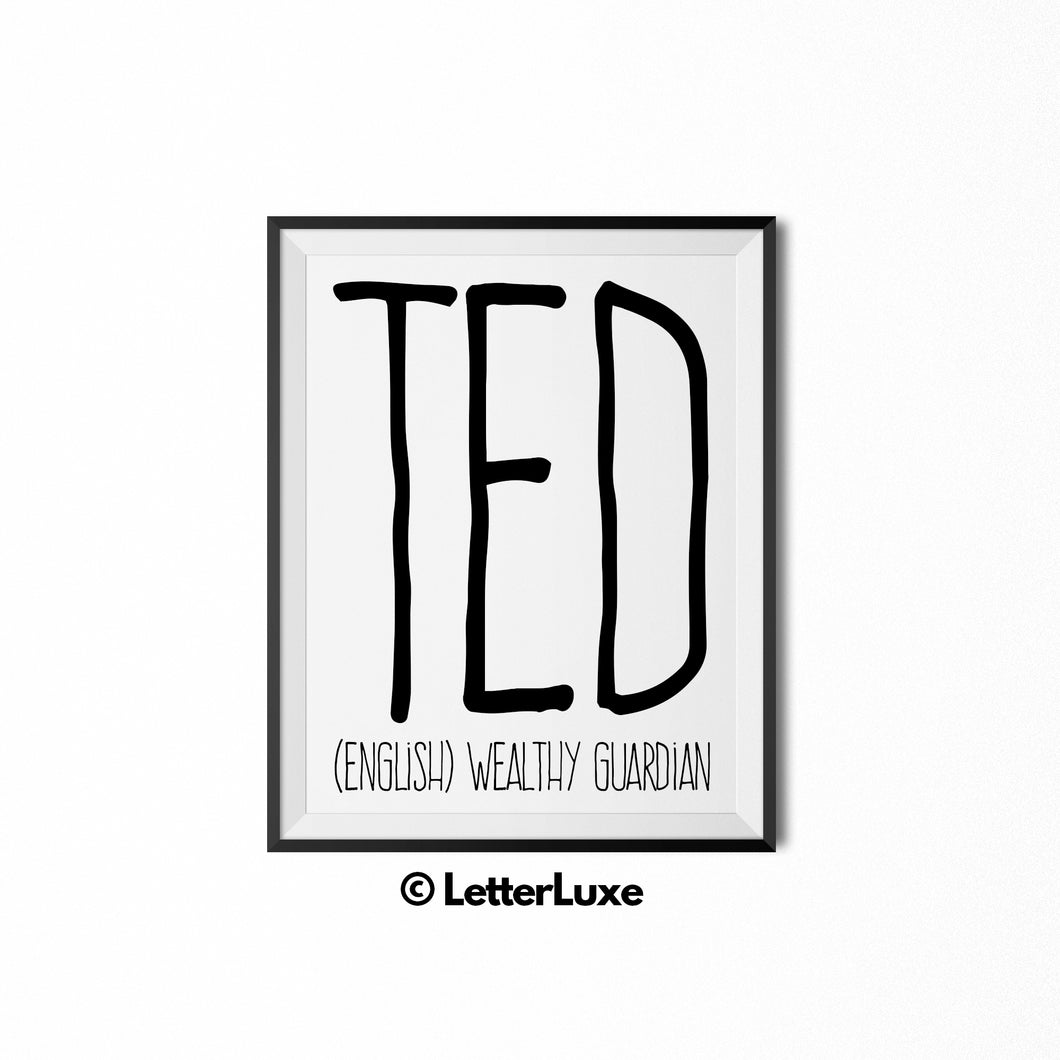 Ted Name Definition - Printable Nursery Wall Art - Baby Shower Gift - Birthday Party Decorations