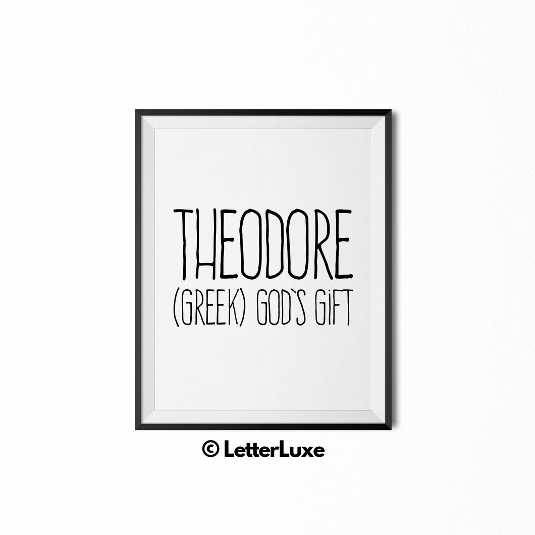 Theodore Printable Kids Gift - Name Meaning Wall Decor