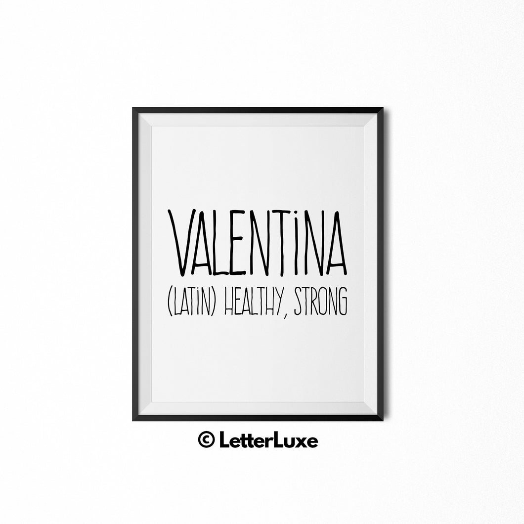 Valentina Name Definition - Printable Nursery Wall Art - LetterLuxe