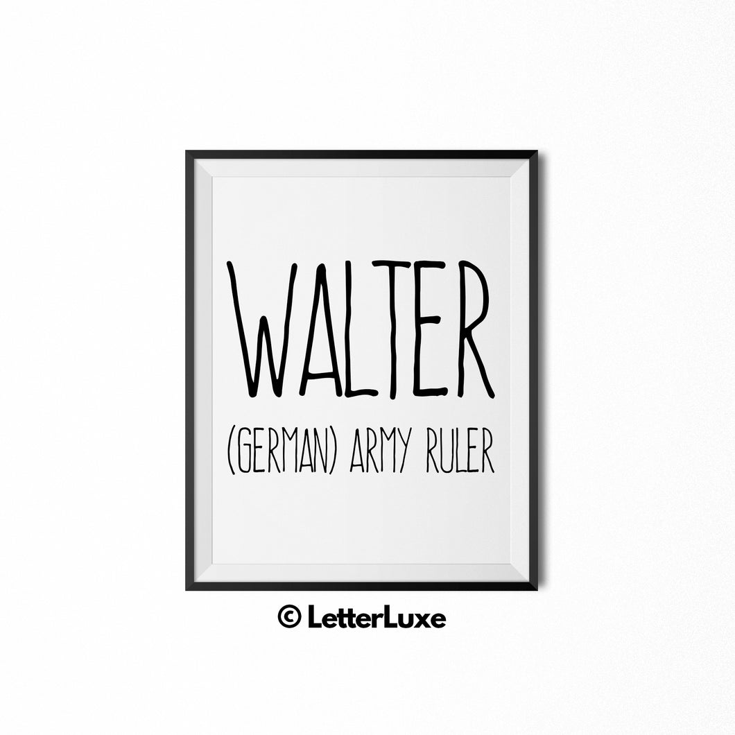 Walter Printable Kids Gift - Baby Shower Gift - Birthday Party Decorations - Father's Day Gift