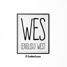 Wes - (English) west | www.letterluxe.com