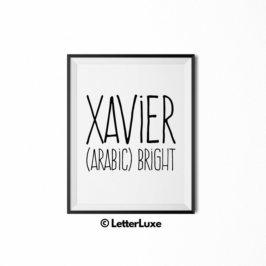 Xavier - (Arabic) bright