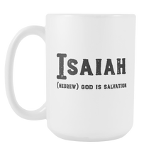 Isaiah Name Meaning Mug - 15oz Coffee Cup - Birthday Gift for Man - Personalized Office Mug - Husband Dad Granddad Gift Idea