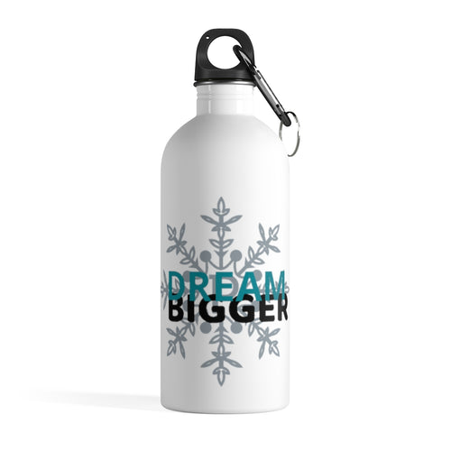 Dream Bigger Water Bottle