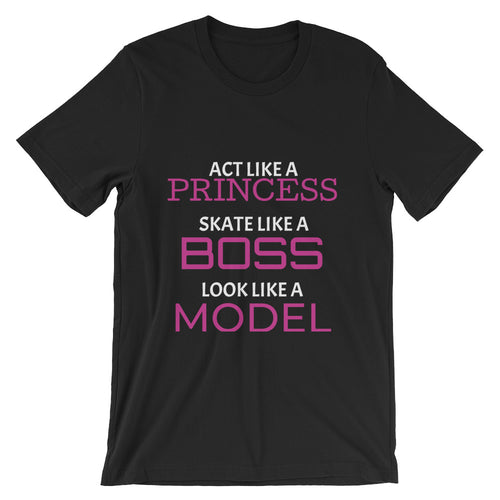 Act Like A Princess Skate Like A Boss Tee