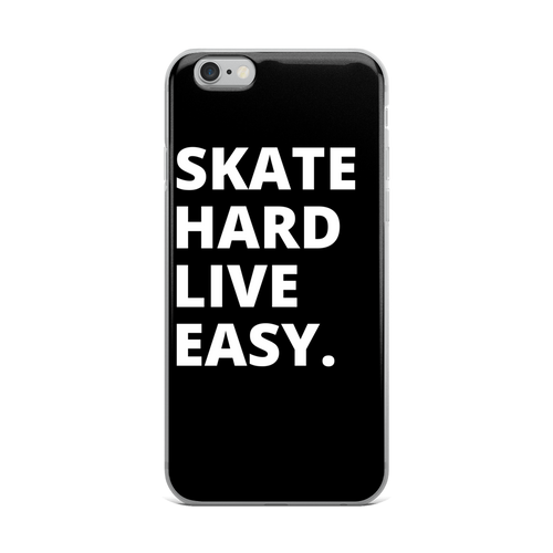 Skate Hard Live Easy Phone Case