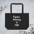 Figure Skating Is Life Tote