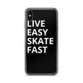 Live Easy Skate Fast iPhone Case