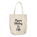 Figure Skating Is Life Tote Bag