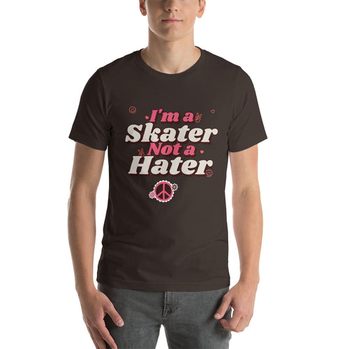 I'm A Skater Not A Hater Unisex Tee