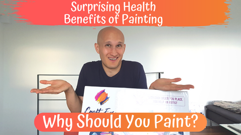 Surprising Health Benefits of Painting