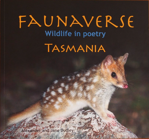 Faunaverse Wildlife in Poetry Tasmania