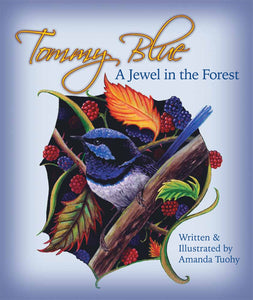 Tommy Blue - A Jewel in the Forest | Hardcover