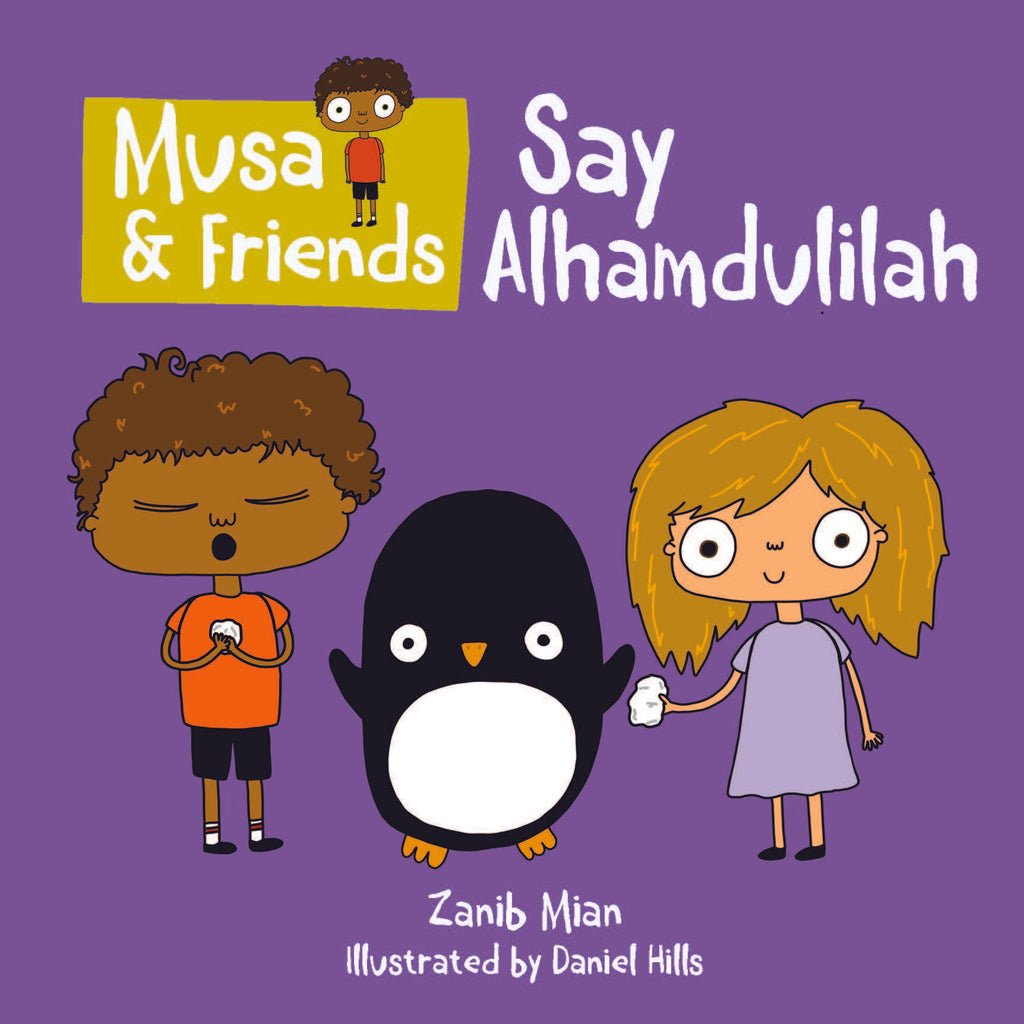 Musa & Friends - Say Alhamdulillah