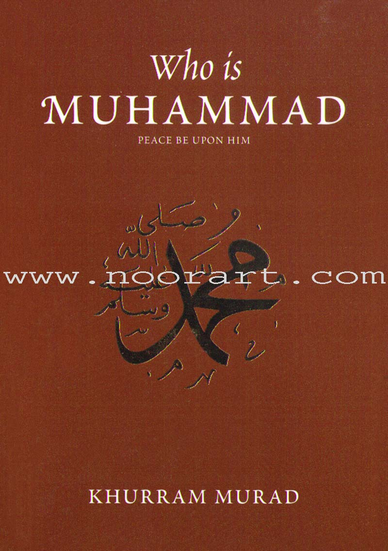 Who Is Muhammad (PBUH)