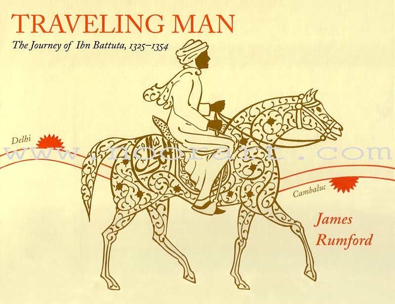 Traveling Man – The Journey of Ibn Battuta, 1325-1354 (Paperback)