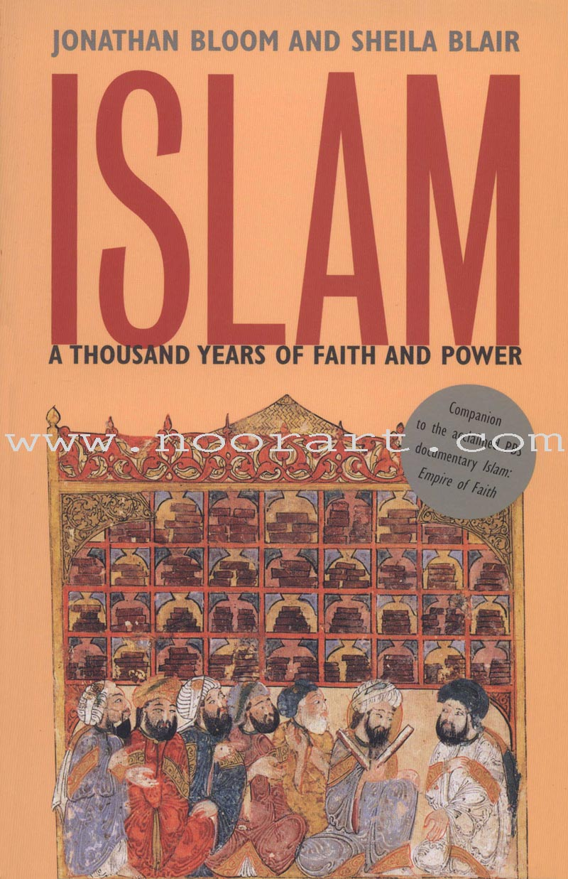 Islam - A Thousand Years of Faith and Power