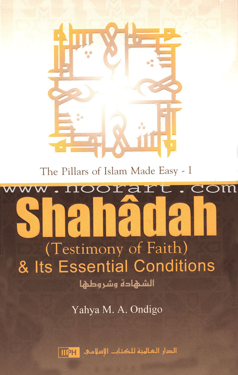 Shahadah and Its Essential Conditions