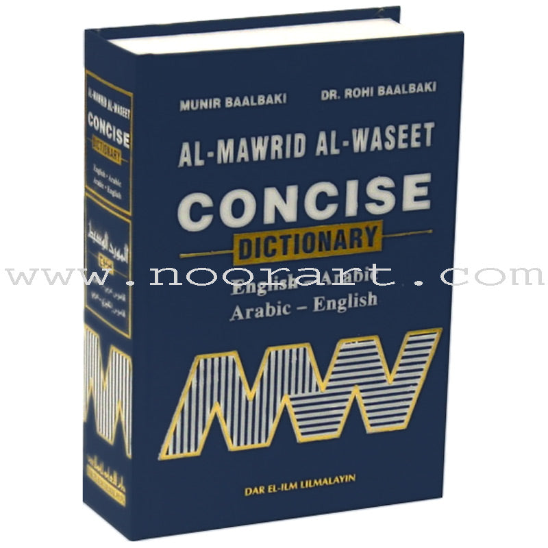 Al-Mawrid Al-Waseet: Concise Dictionary, English-Arabic and Arabic-English (Old Edition)