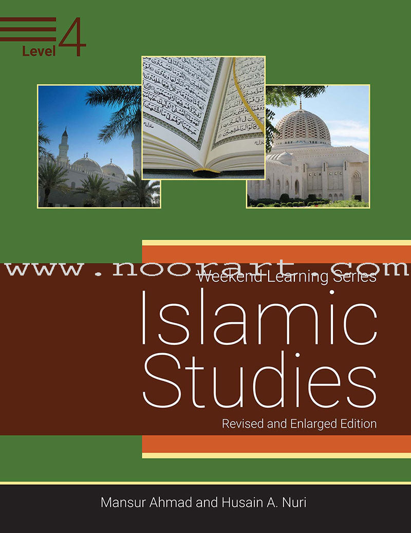 Weekend Learning Islamic Studies: Level 4 (Revised and Enlarged Edition)