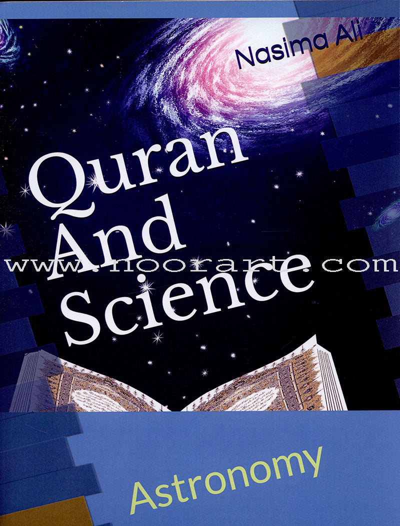 Quran And Science: Astronomy (QASS)