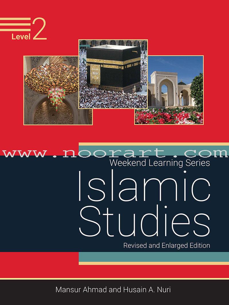 Weekend Learning Islamic Studies: Level 2 (Revised and Enlarged Edition)