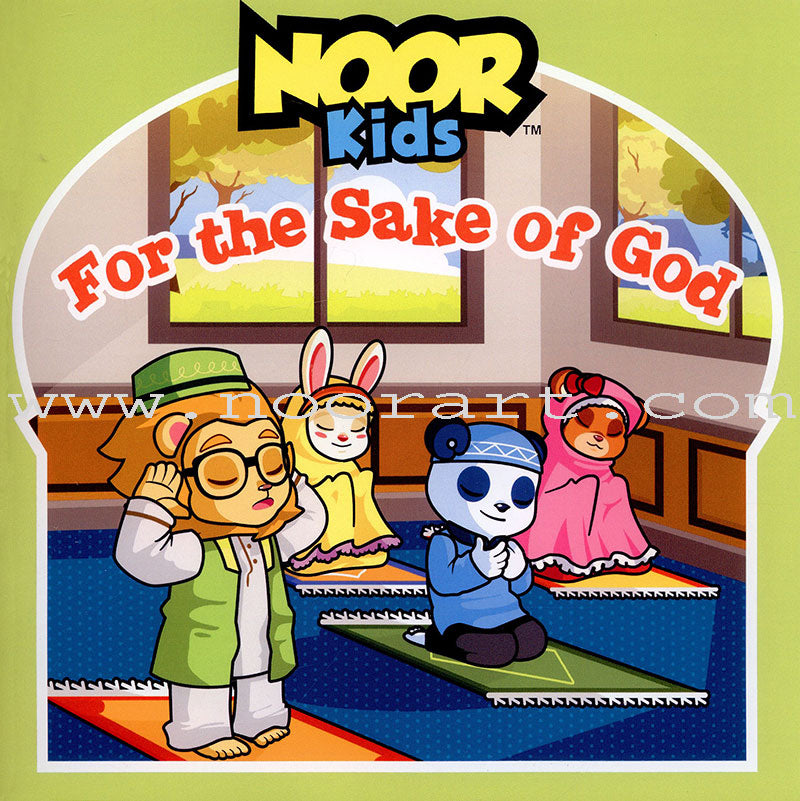 Noor Kids: For The Sake Of God