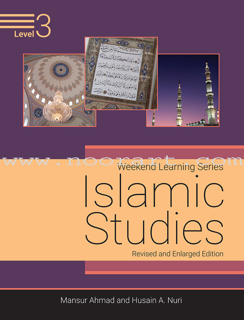 Weekend Learning Islamic Studies: Level 3 (Revised and Enlarged Edition)
