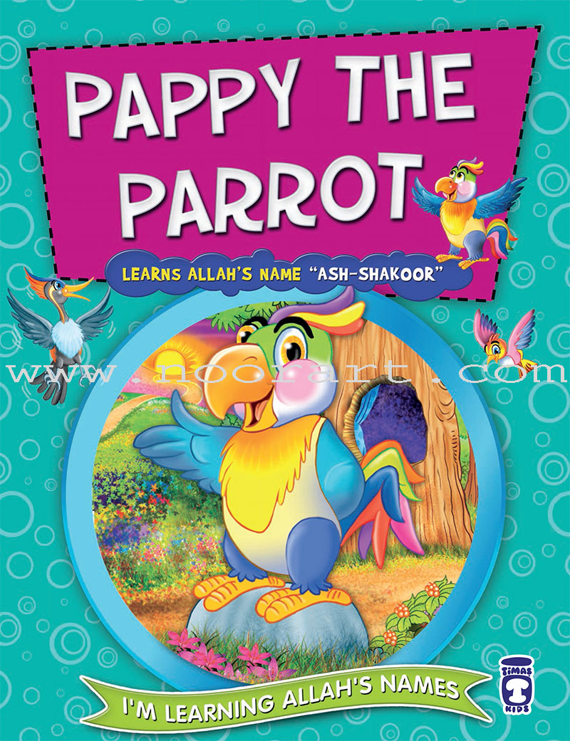 I'm Learning Allah's Names (II) – Pappy the Parrot Learns Allah's Name Ash-Shakoor