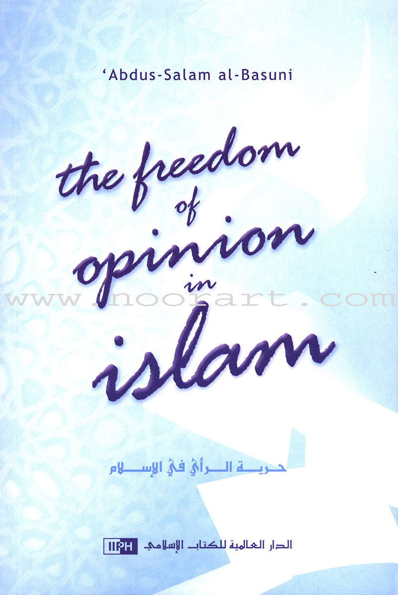 The Freedom of Opinion in Islam