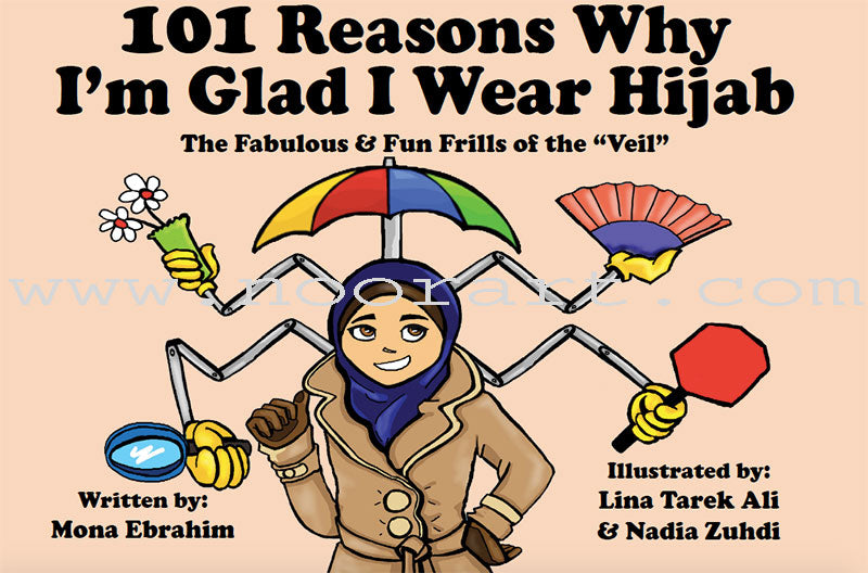 101 Reasons Why I'm Glad I Wear Hijab