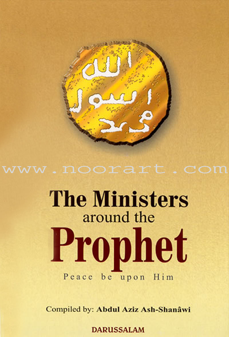 The Ministers Around the Prophet(s)