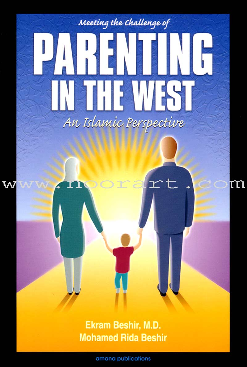 Meeting the Challenges of Parenting in the West (English)
