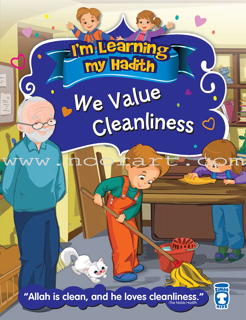 I'm Learning My Hadith – We Value Cleanliness