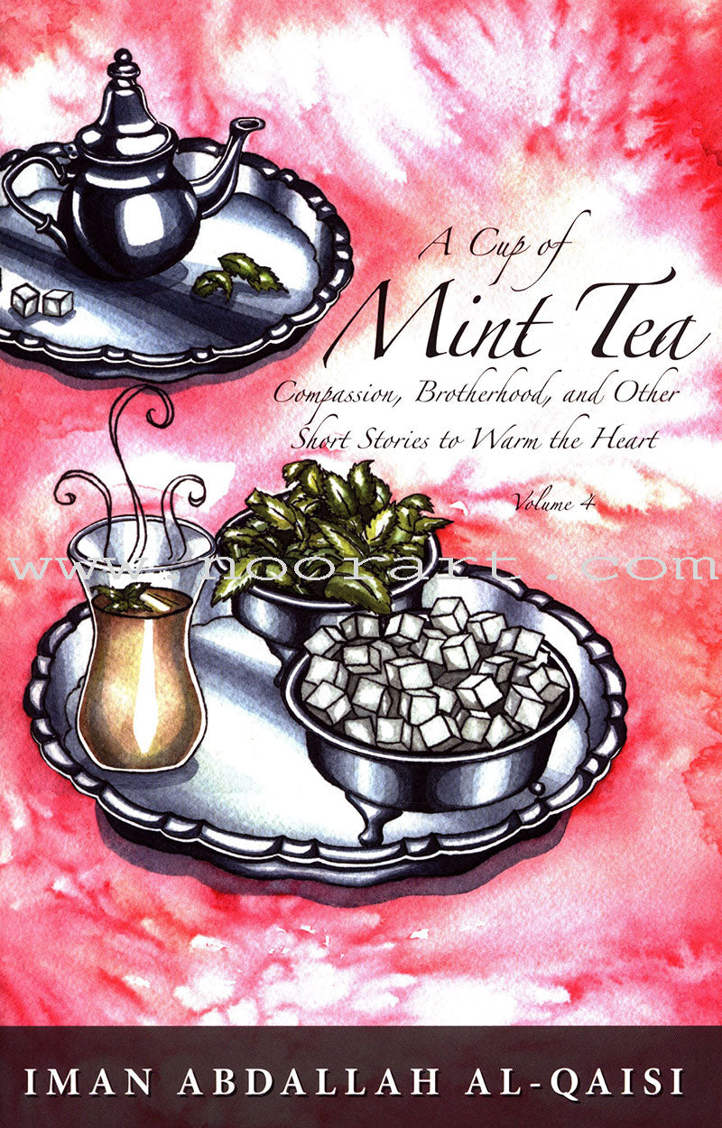 A Cup of Mint Tea : Volume 4 (English)