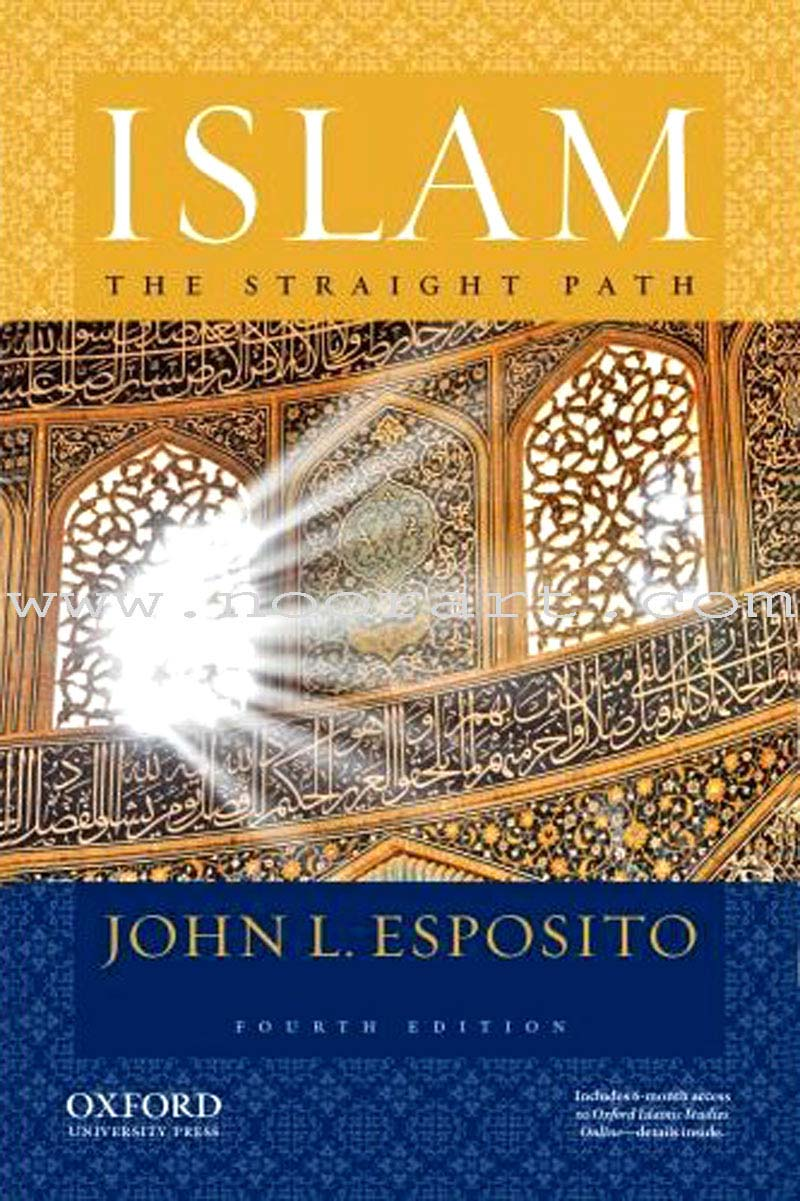 Islam The Straight Path (Fourth Edition)