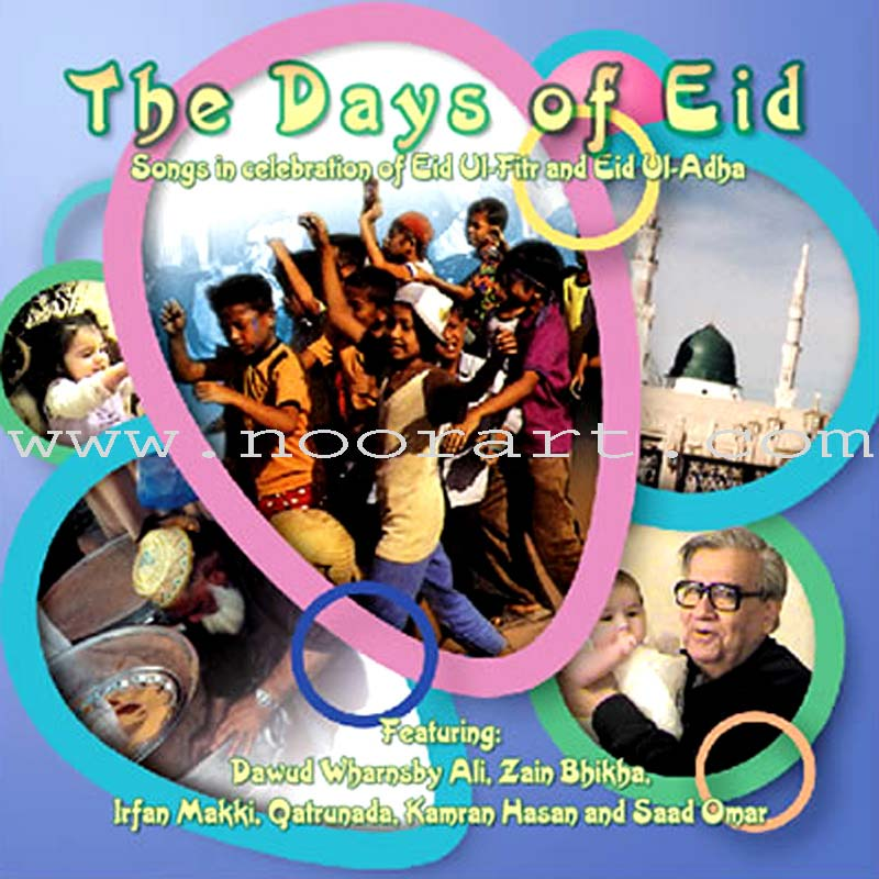 The Days of Eid Songs in Celebration of Eid ul-Fitr and Eid ul-Adha (Audio CD)