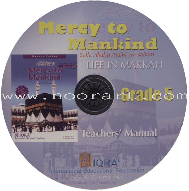 Mercy to Mankind Teacher's Manual: Volume 1, Grade 5 (Makkah Period)