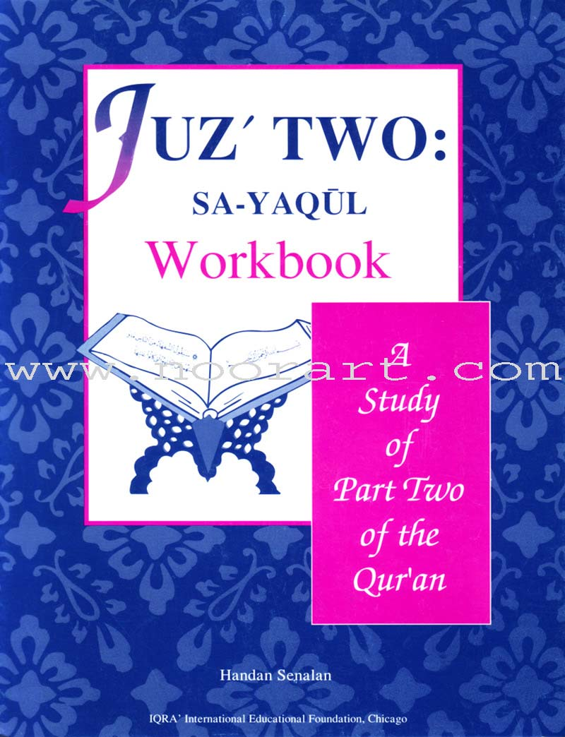 A Study of the Qur'an Workbook Juz' Two (Sa-Yaqul)