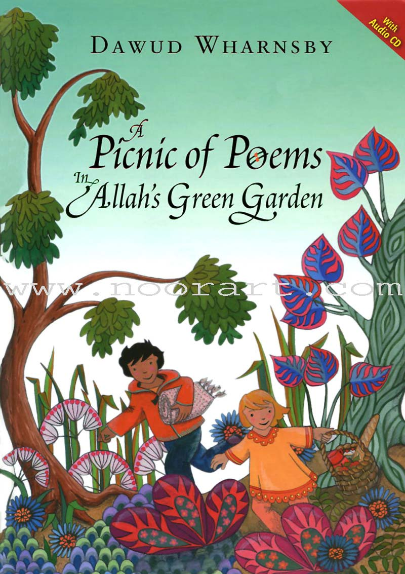 A Picnic of Poems: In Allah's Green Garden (With Audio CD)