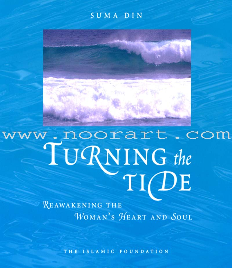 Turning the Tide (Reawakening the Woman's Heart and Soul)