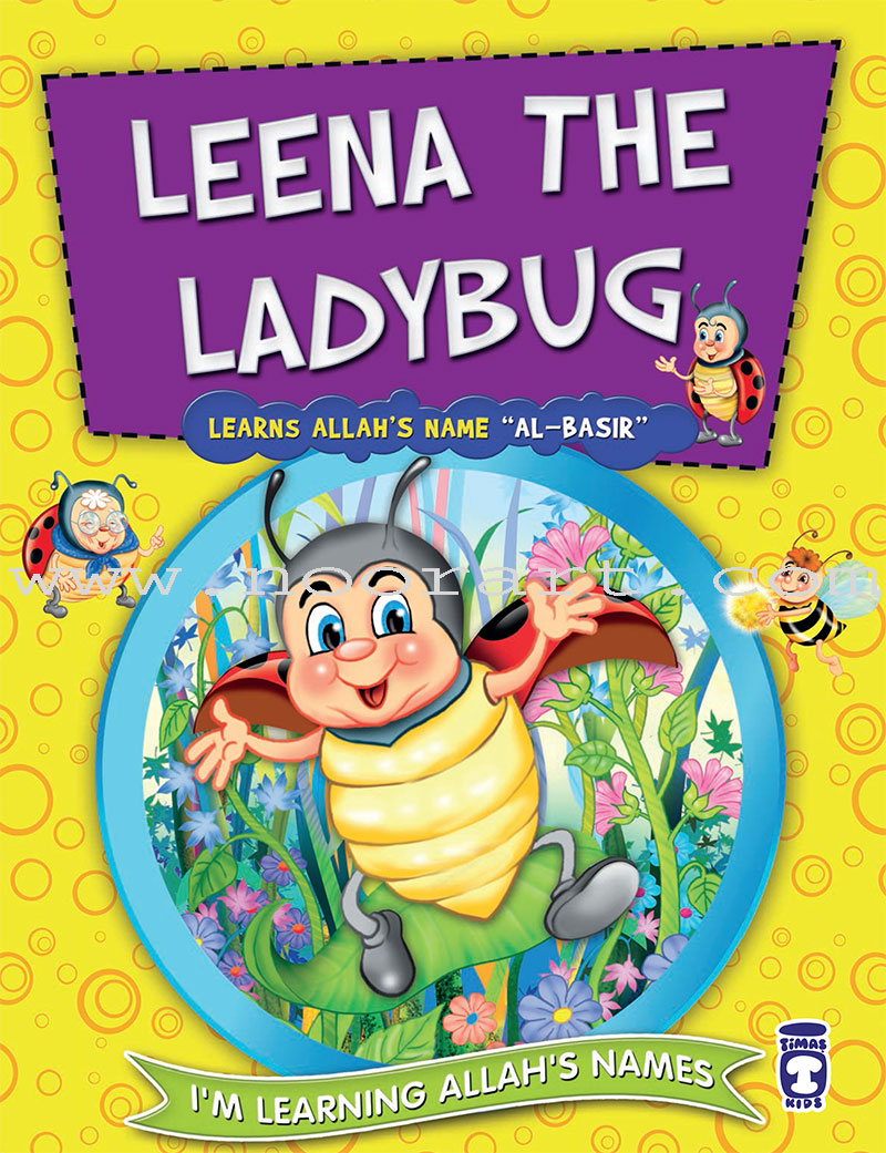 I'm Learning Allah's Names (II) – Leena the Ladybug Learns Allah's Name Al-Basir